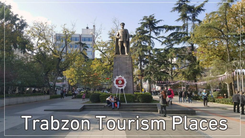 trabzon tourism places